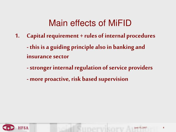 Main effects of MiFID
