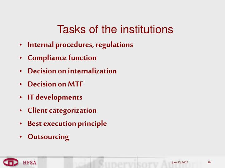 Tasks of the institutions