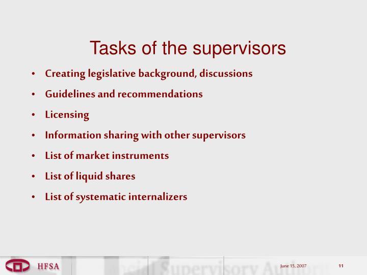 Tasks of the supervisors