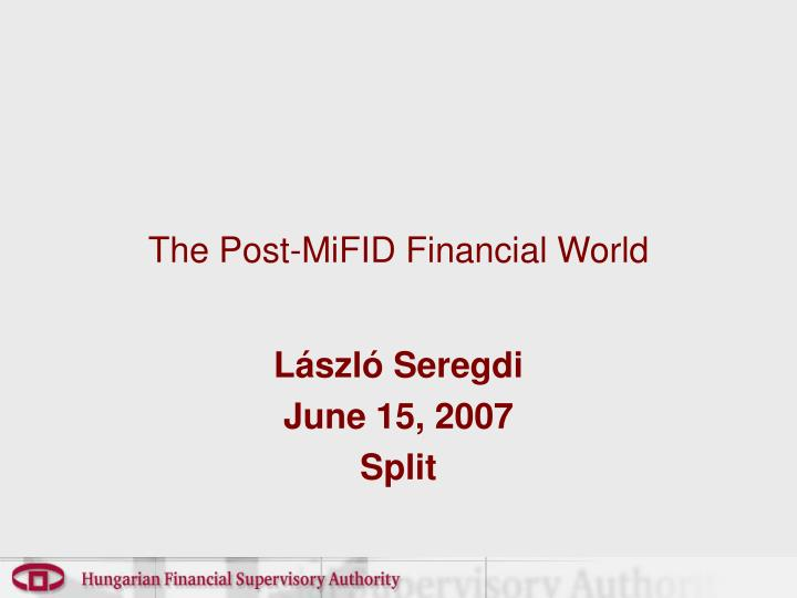 the post mifid financial world