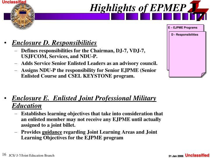 Enclosure D. Responsibilities