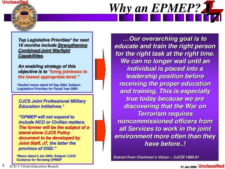 Why an EPMEP?