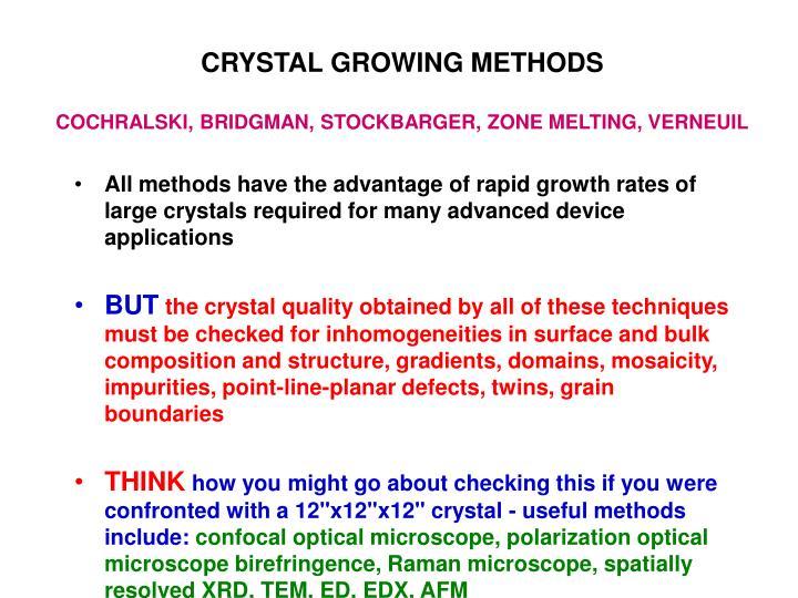 CRYSTAL GROWING METHODS