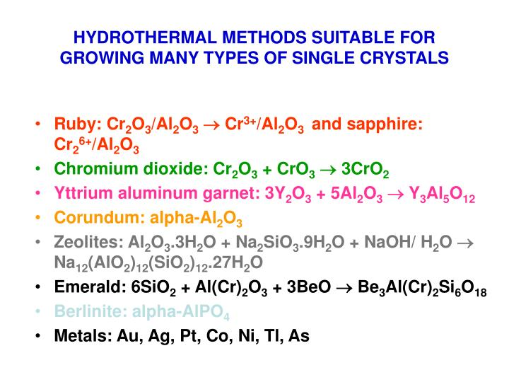 HYDROTHERMAL METHODS SUITABLE FOR GROWING MANY TYPES OF SINGLE CRYSTALS