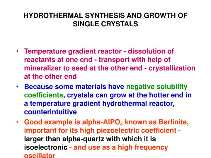HYDROTHERMAL SYNTHESIS AND GROWTH OF SINGLE CRYSTALS
