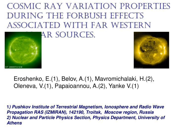 COSMIC RAY VARIATION PROPERTIES DURING THE Forbush effects 	ASSOCIATED WITH FAR WESTERN 		solar sour...