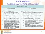 background the objectives of the ipap2 ngp and dndp1