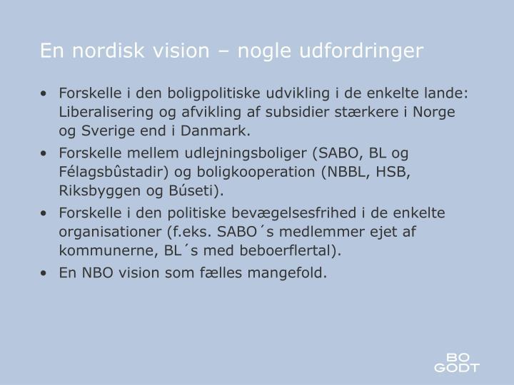 En nordisk vision – nogle udfordringer