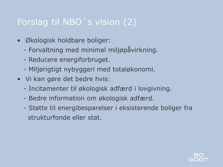 Forslag til NBO´s vision (2)
