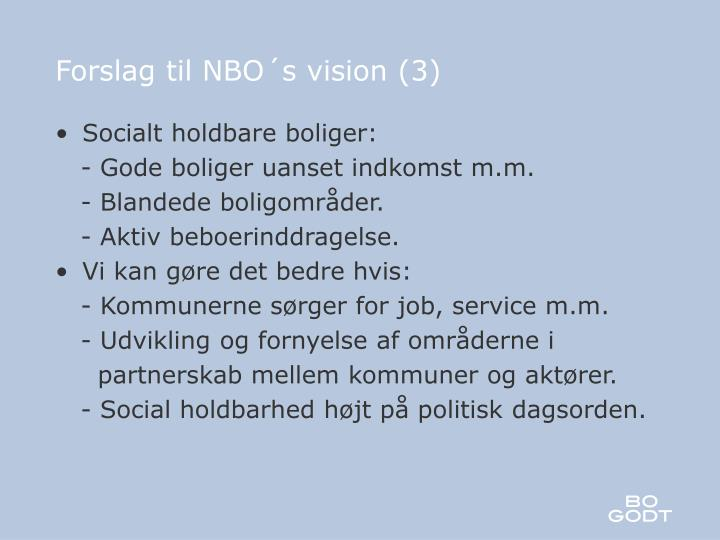Forslag til NBO´s vision (3)