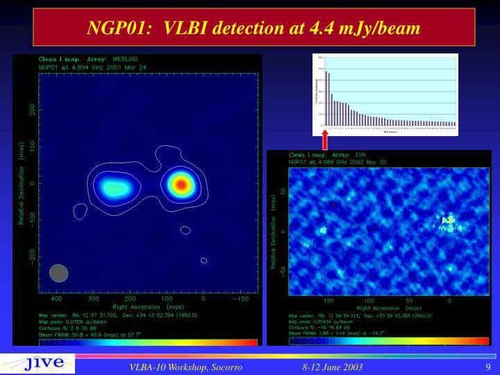NGP01:  VLBI detection at 4.4
