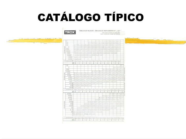 CATÁLOGO TÍPICO