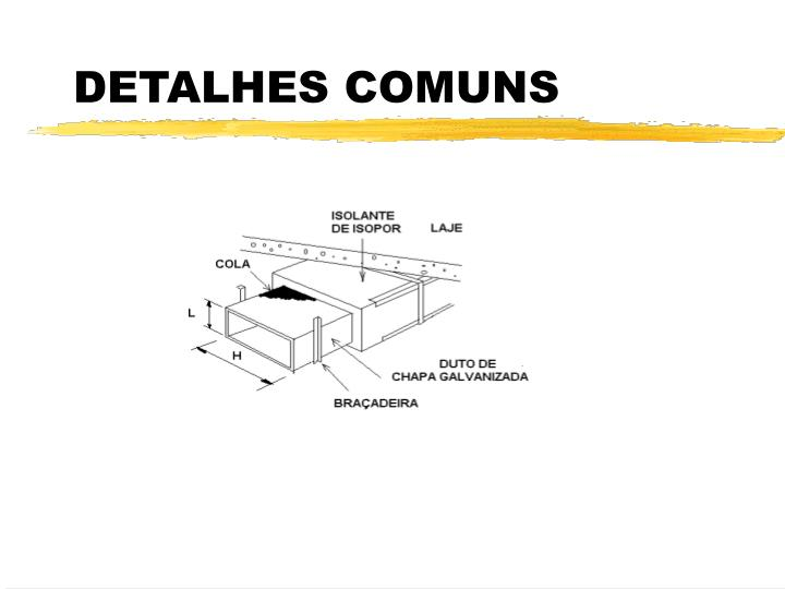 DETALHES COMUNS