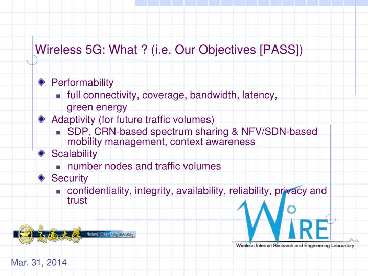 Wireless 5G: What ? (i.e. Our Objectives [PASS])