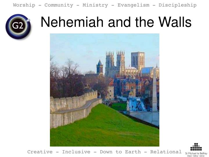 Nehemiah and the Walls