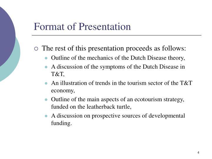Format of Presentation