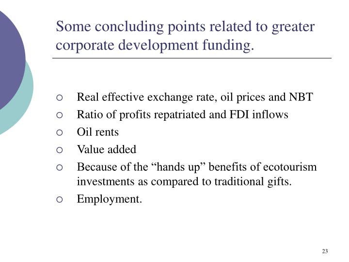 Some concluding points related to greater corporate development funding.