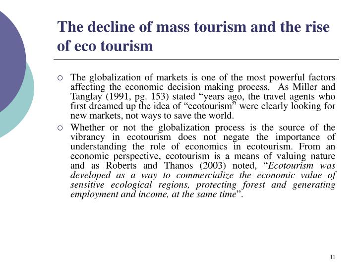 The decline of mass tourism and the rise of eco tourism