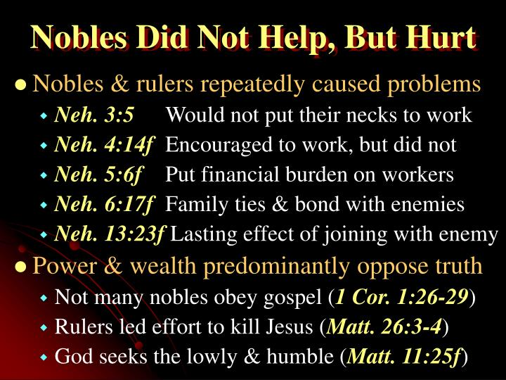 Nobles Did Not Help, But Hurt