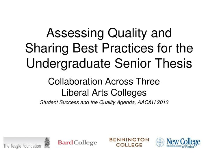 assessing quality and sharing best practices for the undergraduate senior thesis