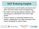 ncf enduring insights