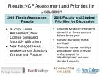 results ncf assessment and priorities for discussion