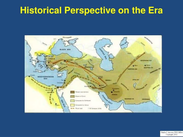 Historical Perspective on the Era
