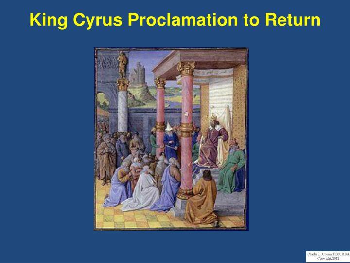 King Cyrus Proclamation to Return