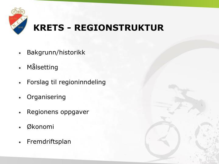 KRETS - REGIONSTRUKTUR