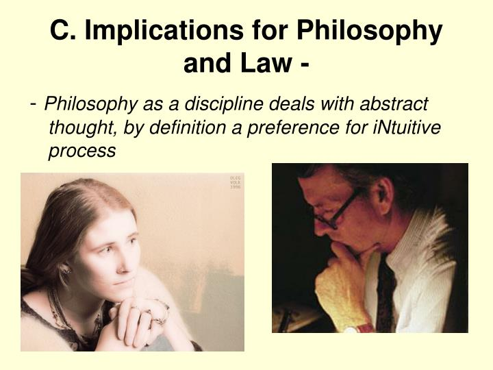C. Implications for Philosophy and Law -