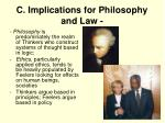 c implications for philosophy and law3