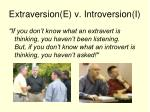 extraversion e v introversion i