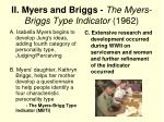 ii myers and briggs the myers briggs type indicator 1962