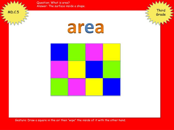 Question: What is area?