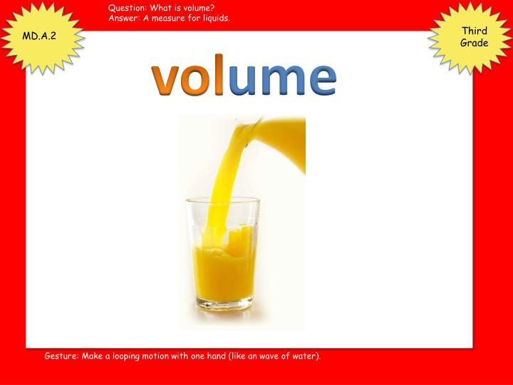 Question: What is volume?