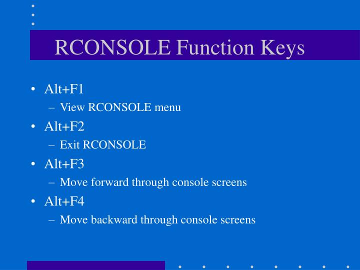 RCONSOLE Function Keys