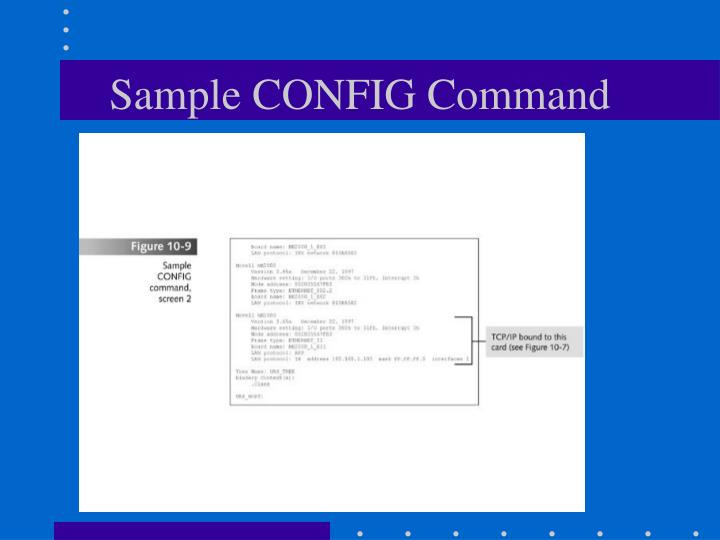 Sample CONFIG Command