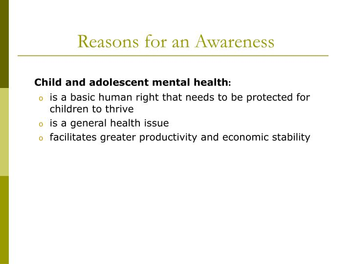 Reasons for an awareness