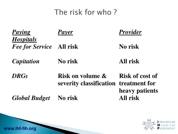 The risk for who ?