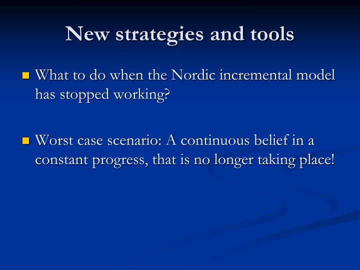 New strategies and tools