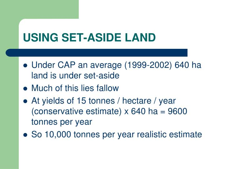 USING SET-ASIDE LAND