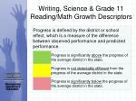 writing science grade 11 reading math growth descriptors