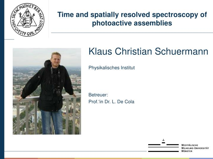 Time and spatially resolved spectroscopy of