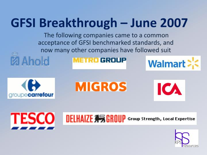 GFSI Breakthrough – June 2007