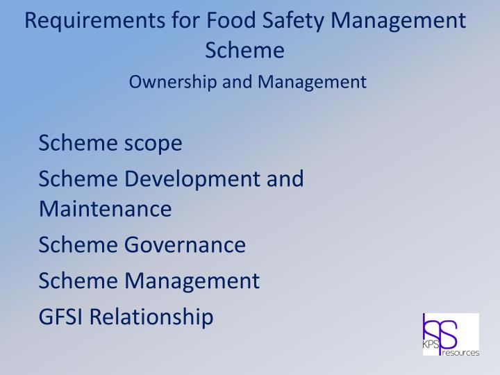 Requirements for Food Safety Management Scheme