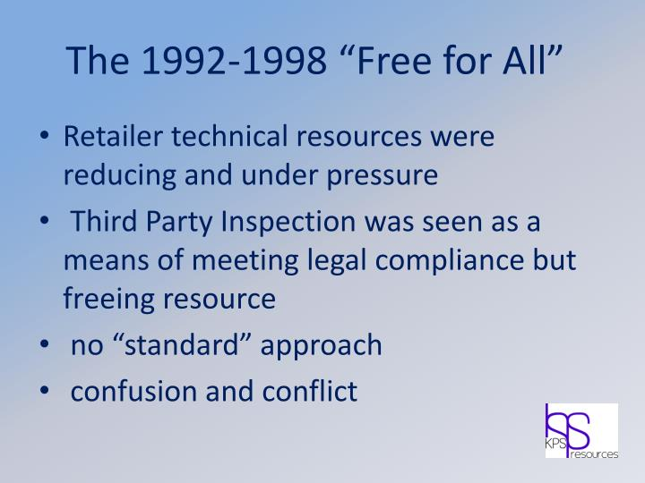 """The 1992-1998 """"Free for All"""""""