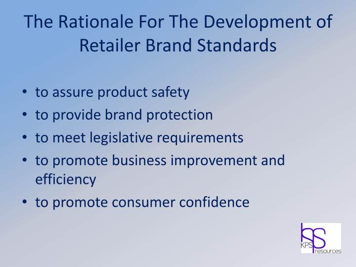 The Rationale For The Development of Retailer Brand Standards