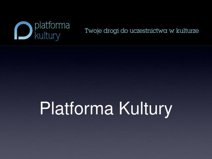 platforma kultury