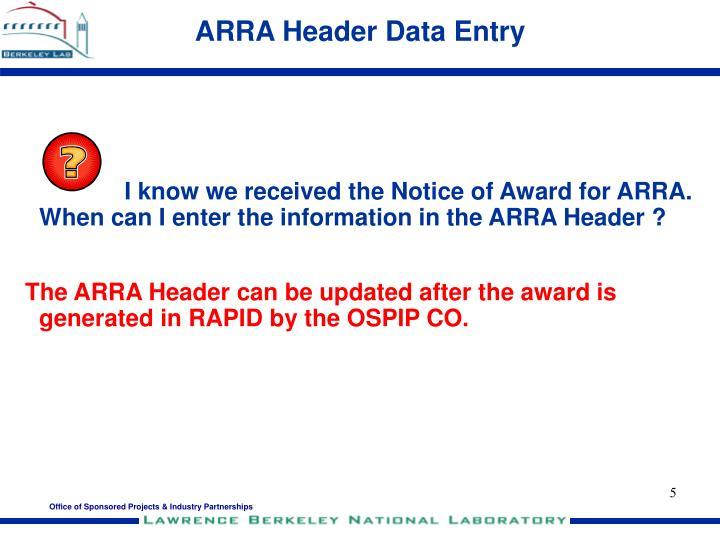 ARRA Header Data Entry