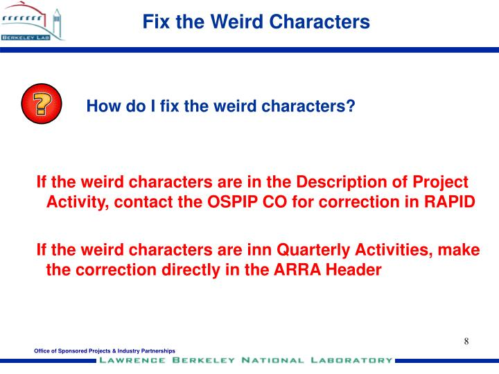 Fix the Weird Characters